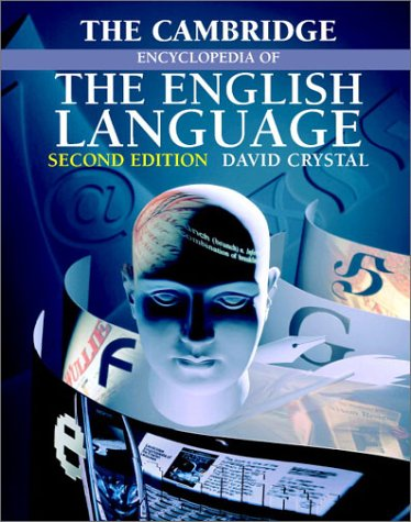 Cambridge Encyclopedia of the English Language  2nd 2003 (Revised) edition cover