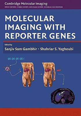 Molecular Imaging with Reporter Genes   2010 9780521882330 Front Cover