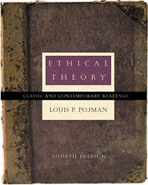 Ethical Theory Classical and Contemporary Readings 4th 2002 (Revised) edition cover