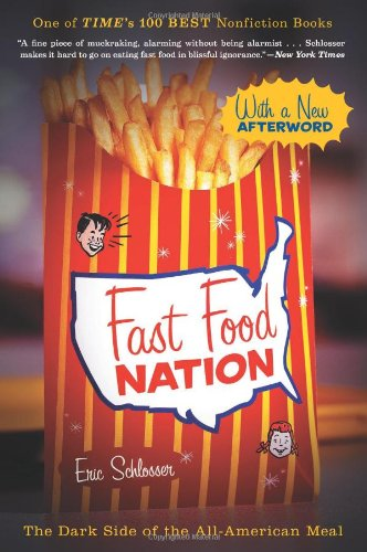 Fast Food Nation The Dark Side of the All-American Meal  2011 9780547750330 Front Cover