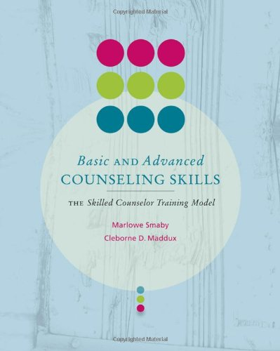 Basic and Advanced Counseling Skills Skilled Counselor Training Model  2011 edition cover