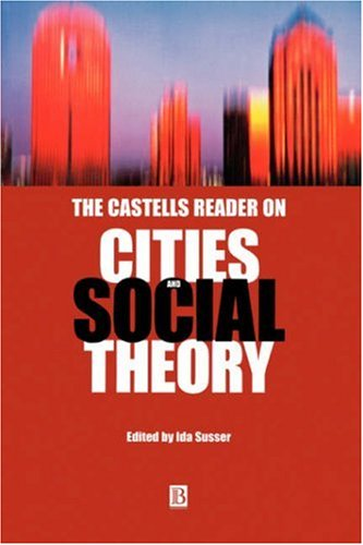 Castells Reader on Cities and Social Theory   2001 edition cover