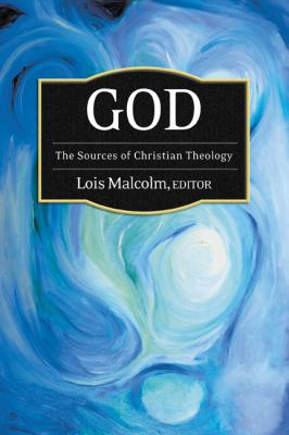 God The Sources of Christian Theology  2012 edition cover