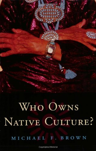 Who Owns Native Culture?   2003 edition cover