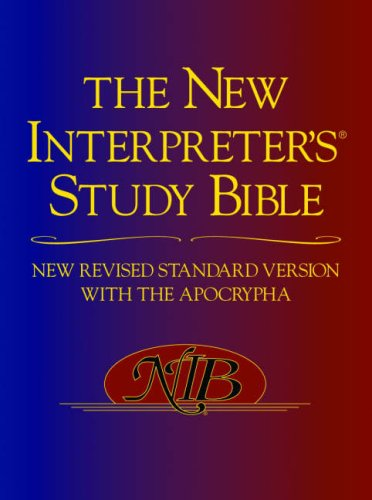 New Revised Standard Version - the New Interpreter's Study Bible with the Apocrypha   2008 edition cover