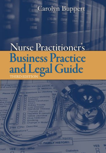 Nurse Practitioner's Business Practice and Legal Guide  3rd 2008 (Revised) edition cover