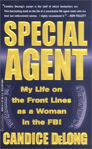 Special Agent My Life on the Front Lines As a Woman in the FBI N/A edition cover