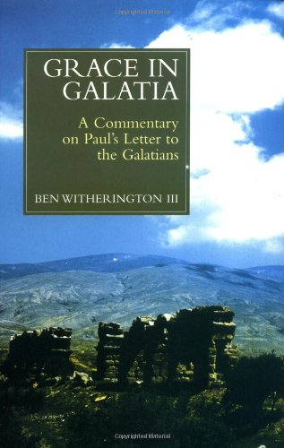 Grace in Galatia A Commentary on St. Paul's Letter to the Galatians  1998 edition cover