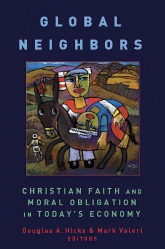 Global Neighbors Christian Faith and Moral Obligation in Today's Economy  2008 edition cover