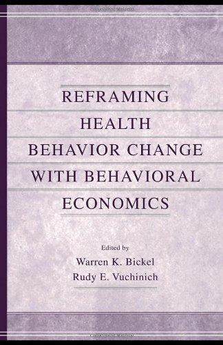 Reframing Health Behavior Change with Behavioral Economics   2000 edition cover