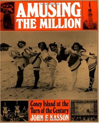 Amusing the Million Coney Island at the Turn of the Century N/A 9780809001330 Front Cover