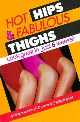 Hot Hips and Fabulous Thighs  N/A 9780878337330 Front Cover