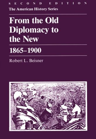 From the Old Diplomacy to the New, 1865-1900  2nd 1986 edition cover