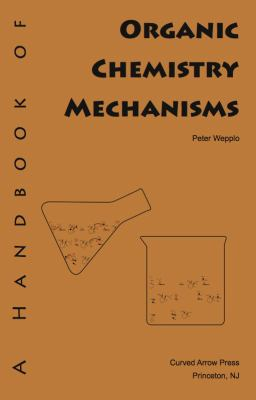 Handbook of Organic Chemistry Mechanisms  N/A 9780977931330 Front Cover