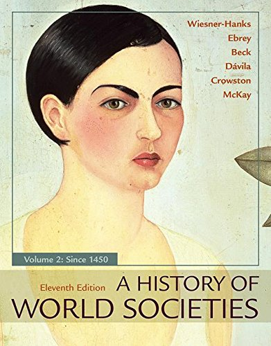 A History of World Societies: Since 1450  2017 9781319059330 Front Cover