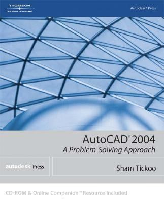 AutoCAD 2004 : A Problem Solving Approach  2004 edition cover
