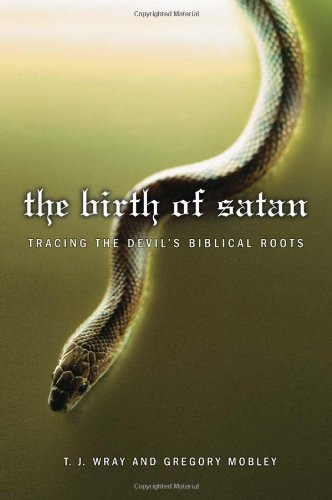 Birth of Satan Tracing the Devil's Biblical Roots  2005 edition cover
