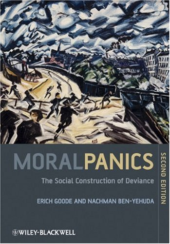 Moral Panics The Social Construction of Deviance 2nd 2009 edition cover