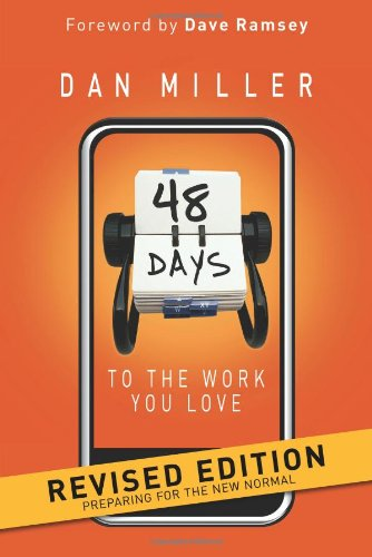 48 Days to the Work You Love Preparing for the New Normal N/A edition cover