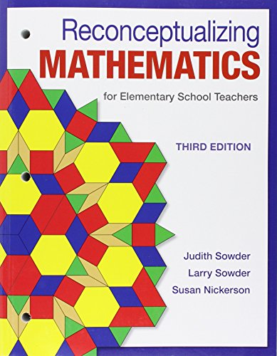 Reconceptualizing Mathematics For Elementary School Teachers 3rd 2017 9781464193330 Front Cover