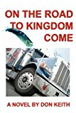 On the Road to Kingdom Come  N/A edition cover