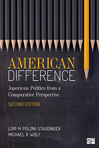 American Difference A Guide to American Politics in Comparative Perspective 2nd 2020 9781544325330 Front Cover