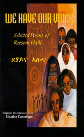 We Have Our Voice Selected Poems of Reesom Haile  2000 9781569021330 Front Cover