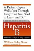 Hepatitis B An Essential Guide for the Newly Diagnosed  2002 9781569245330 Front Cover