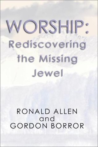 Worship Rediscovering the Missing Jewel N/A edition cover