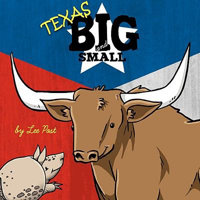 Texas Animals Big and Small   2008 9781934443330 Front Cover
