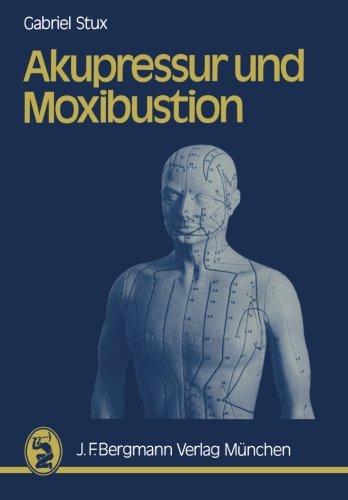 Akupressur und Moxibustion   2003 edition cover