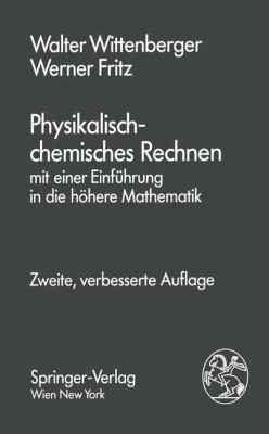 Physikalisch-Chemisches Rechnen  2nd 1991 9783709191330 Front Cover
