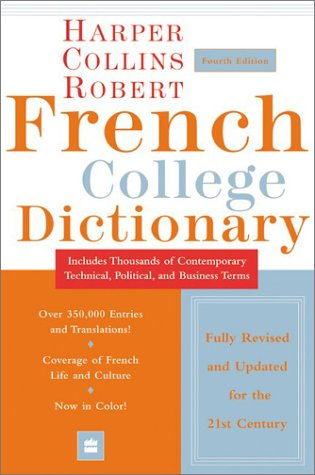 Harper Collins Robert French College Dictionary  4th 2003 edition cover
