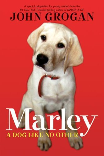 Marley A Dog Like No Other  2007 9780061240331 Front Cover