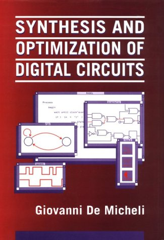Synthesis and Optimization of Digital Circuits   1994 edition cover