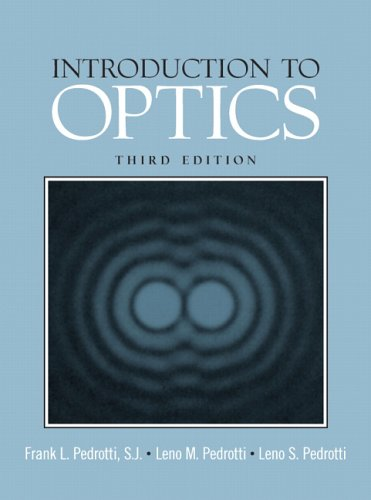 Introduction to Optics  3rd 2007 (Revised) edition cover