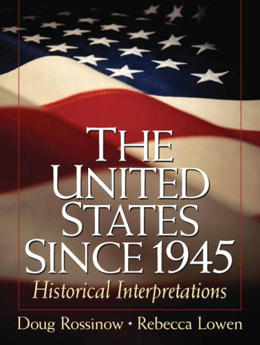 United States since 1945 Historical Interpretations  2007 9780131840331 Front Cover
