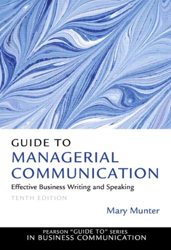 Guide to Managerial Communication:   2013 9780132971331 Front Cover