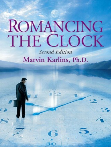 Romancing the Clock  2nd 2009 9780135037331 Front Cover