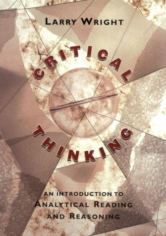 Critical Thinking An Introduction to Analytical Reading and Reasoning  2001 edition cover