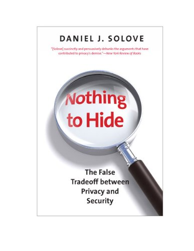 Nothing to Hide The False Tradeoff Between Privacy and Security N/A edition cover