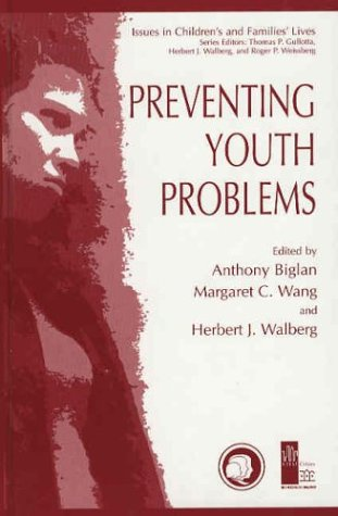 Preventing Youth Problems   2003 9780306477331 Front Cover