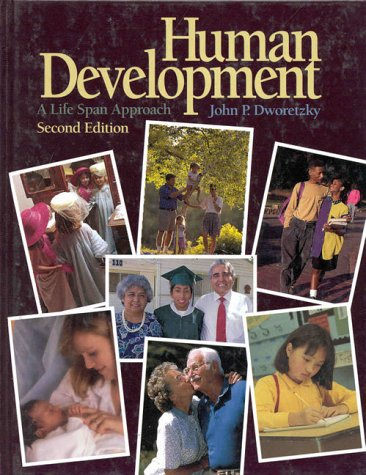 Human Development, A Lifespan Approach 2nd 1995 9780314045331 Front Cover