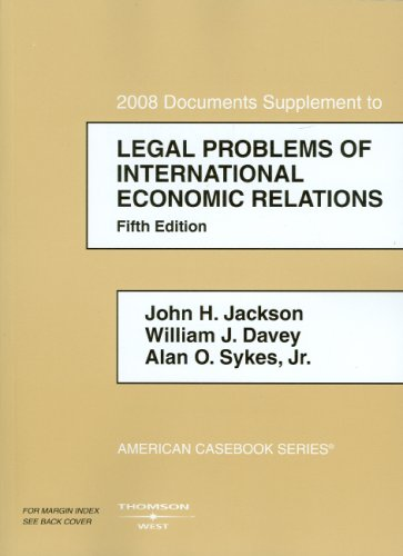 Legal Problems of International Economic Relations, 2008 Documentary Supplement   2008 edition cover