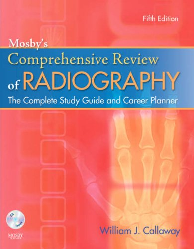Mosby's Comprehensive Review of Radiography The Complete Study Guide and Career Planner 5th 2008 edition cover