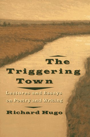 Triggering Town Lectures and Essays on Poetry and Writing  1992 (Reprint) edition cover