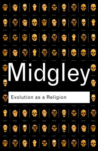 Evolution as a Religion Strange Hopes and Stranger Fears 2nd 2002 (Revised) edition cover