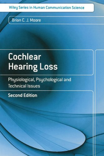 Cochlear Hearing Loss Physiological, Psychological and Technical Issues 2nd 2007 edition cover
