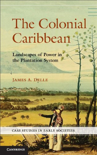Colonial Caribbean Landscapes of Power in Jamaica's Plantation System  2014 edition cover
