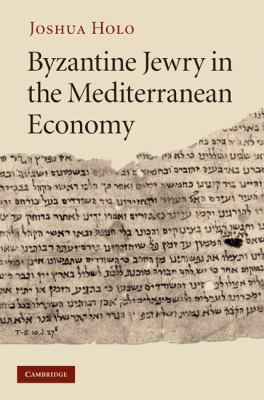 Byzantine Jewry in the Mediterranean Economy   2009 9780521856331 Front Cover